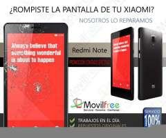 Cambio de pantalla Xiaomi Redmi Note Oferta Contado